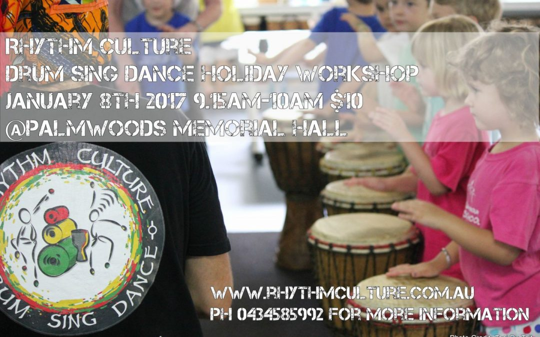 Would you like your kids to drum sing & dance these school holidays?